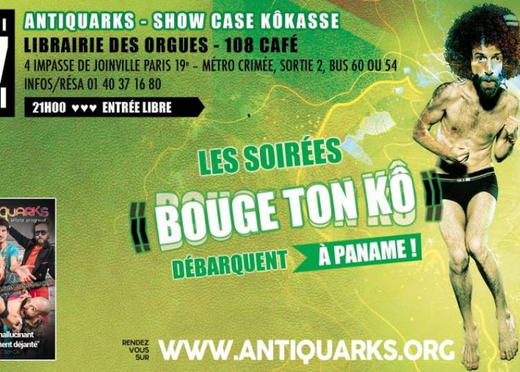 Showcase K�kasse � Paris 19�me