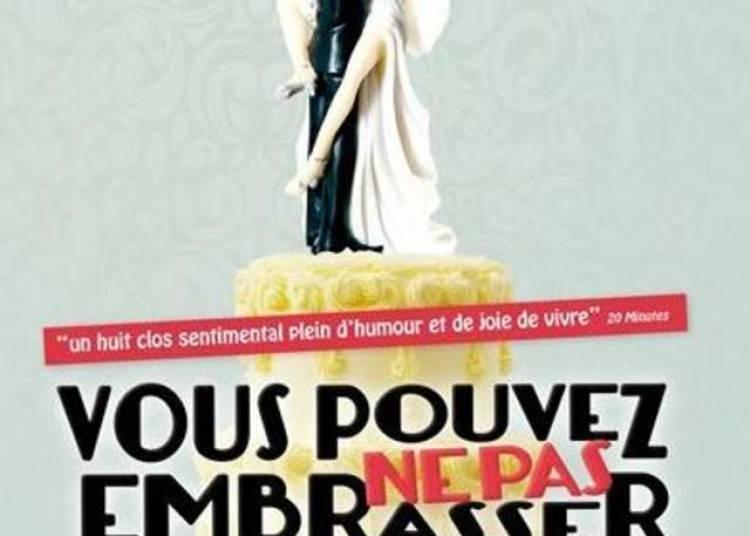 Vous Pouvez Ne Pas Embrasser La Mari�e � Paris 2�me