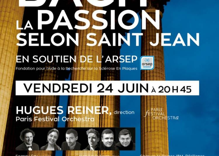 BACH : Passion selon Saint Jean (Johannes Passion) BWV 245 � Paris 8�me