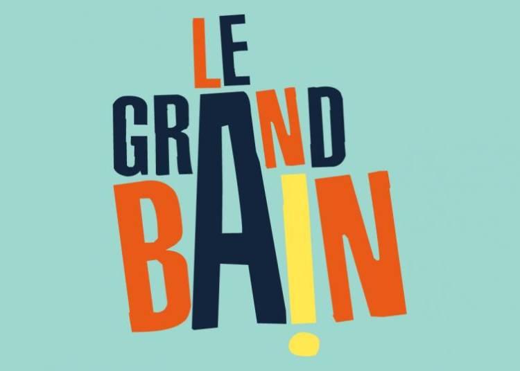 Festival Le Grand Bain 2016