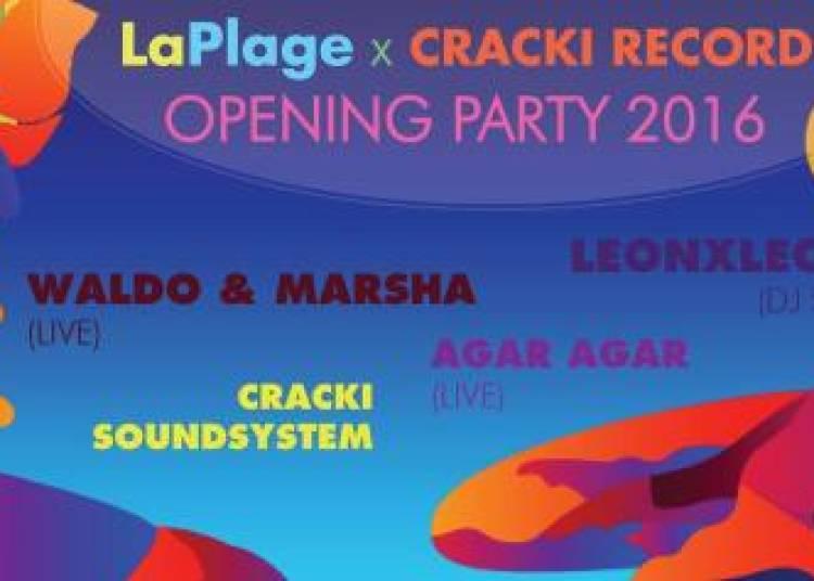 Laplage 2016 Opening Party et Cracki Records � Paris 19�me