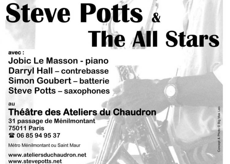 Musique pour le Dimanche Steve Potts & The All Stars � Paris 11�me