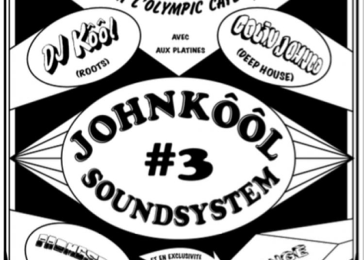Johnk��l Sound System #3 � Paris 18�me