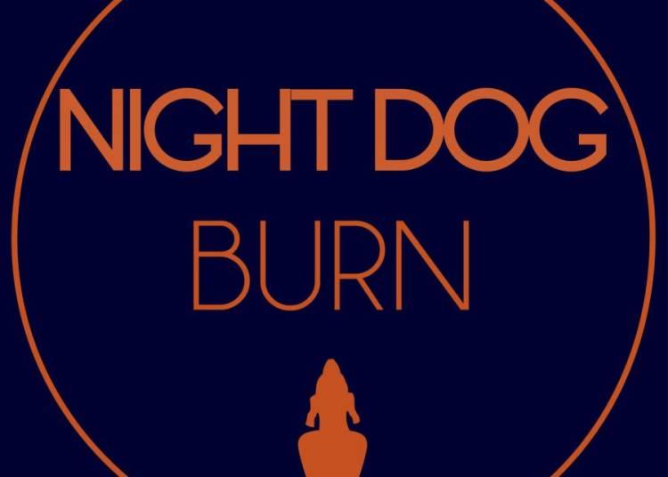 Night Dog, Burn � Paris 20�me
