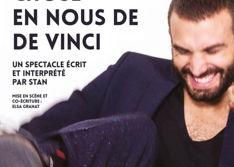 Quelque Chose En Nous De Vinci � Paris 11�me