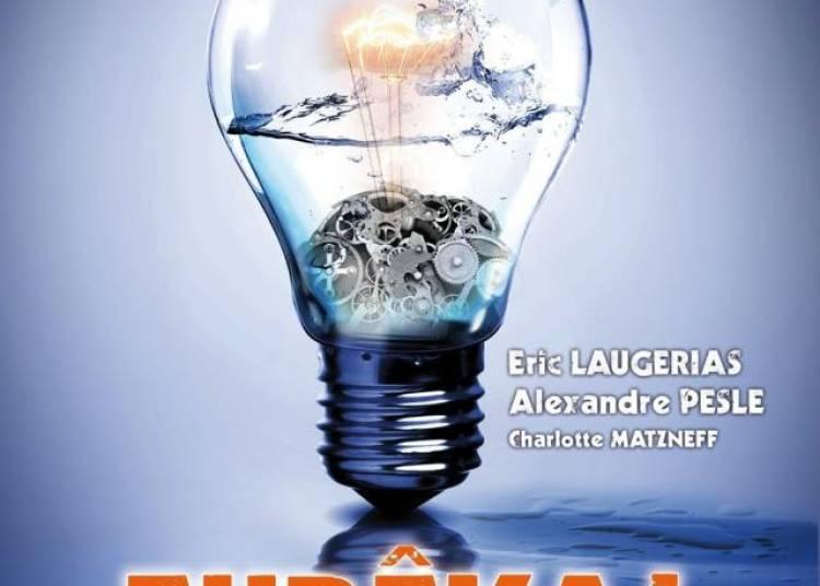 Eureka Avec Eric Laugerias � Paris 2�me
