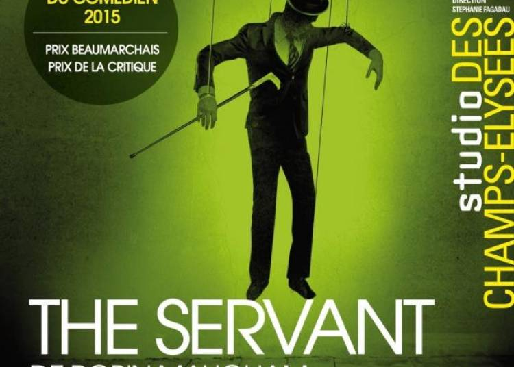 The Servant � Paris 8�me