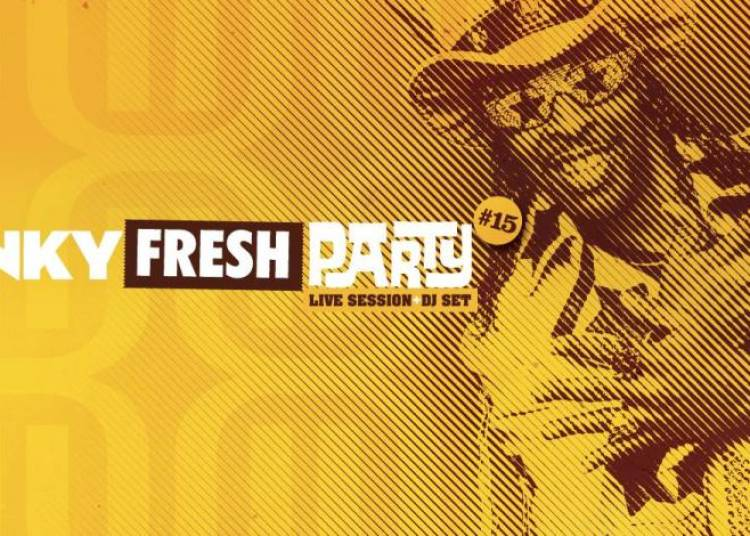 Funky Fresh Party #15 � Rennes