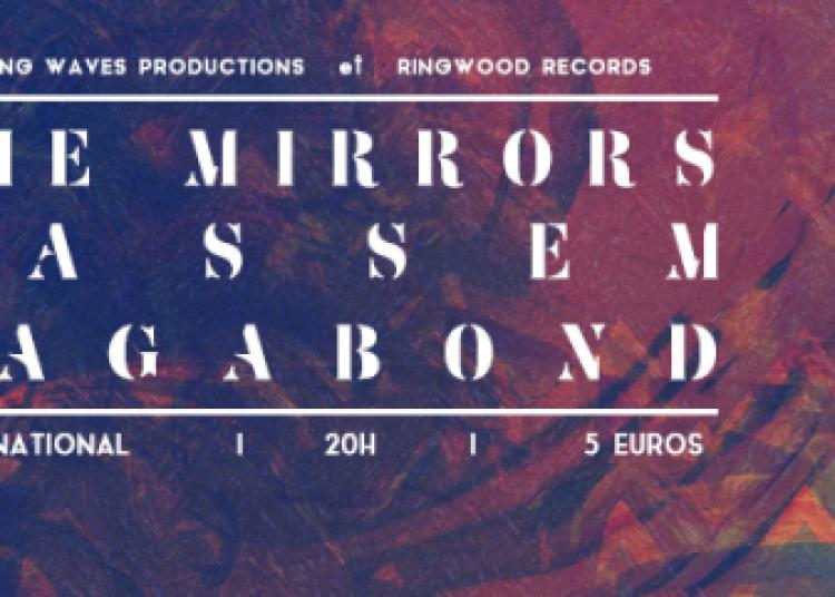 The Mirrors & Bassem & Vagabond � Paris 11�me