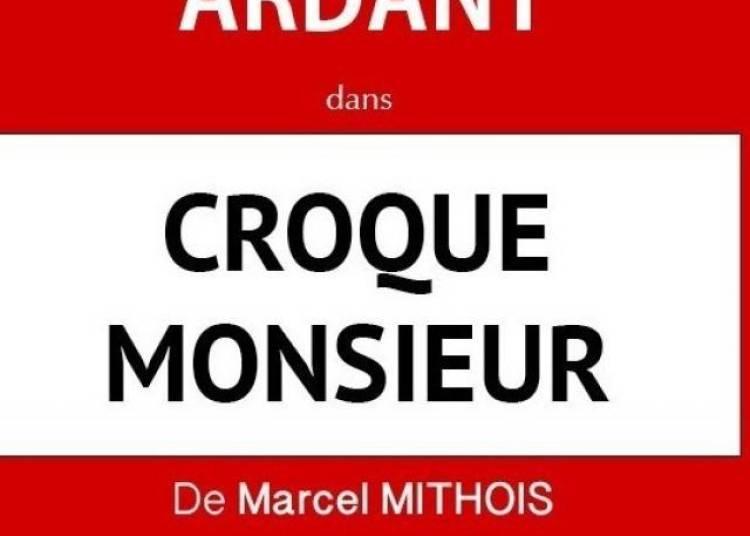 Croque Monsieur Avec Fanny Ardant � Paris 2�me