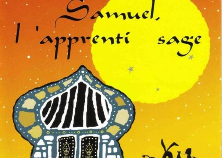 Samuel, L'apprenti Sage � Nantes