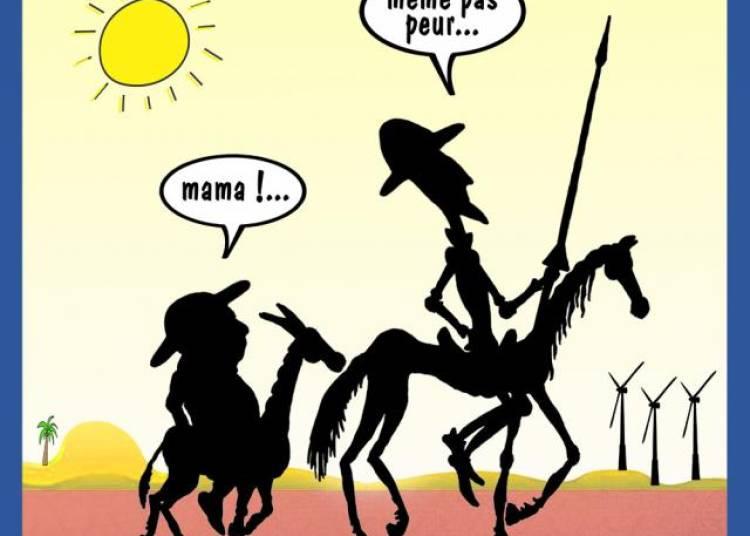 Don Quichotte Ou Presque.. � Paris 10�me
