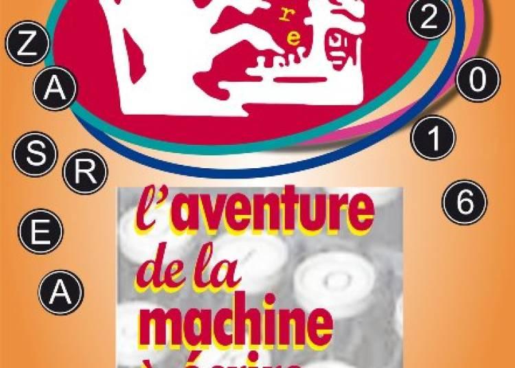 L'Aventure de la machine � �crire et � calculer � Montmorillon