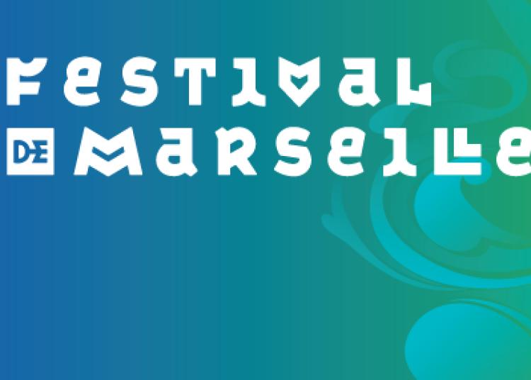 Festival de Marseille 2016