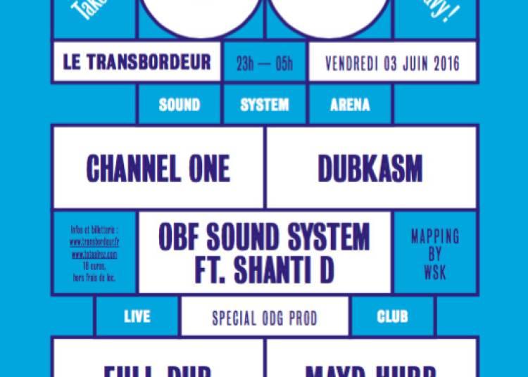 Dub Echo #8 : Channel One - Dubkasm - Obf Sound System Ft. Shanti D � Villeurbanne