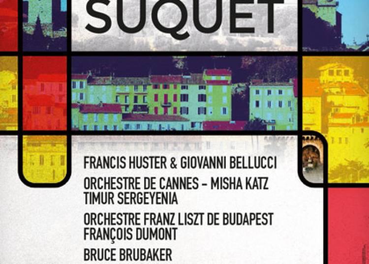 Nuits Musicales du Suquet 2016