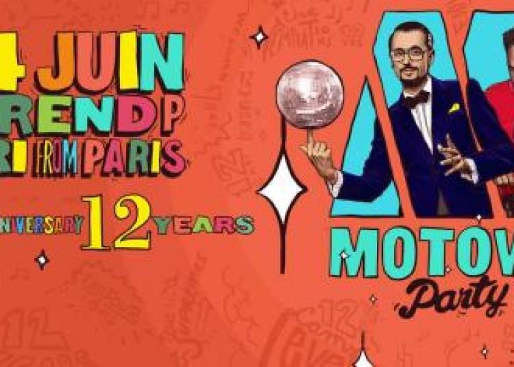 Motown Party 12 Years Anniversary � Paris 13�me