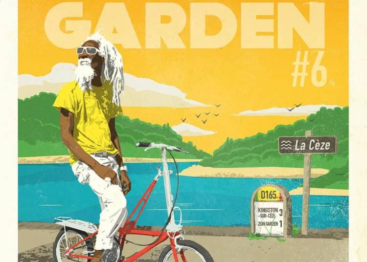 ZION GARDEN #6 : Bagnols Reggae Festival 2016