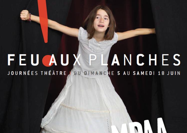 Feu Aux Planches ! � Paris 6�me