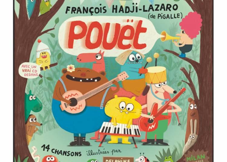 Francois Hadji-lazaro & Pigalle � Paris 20�me