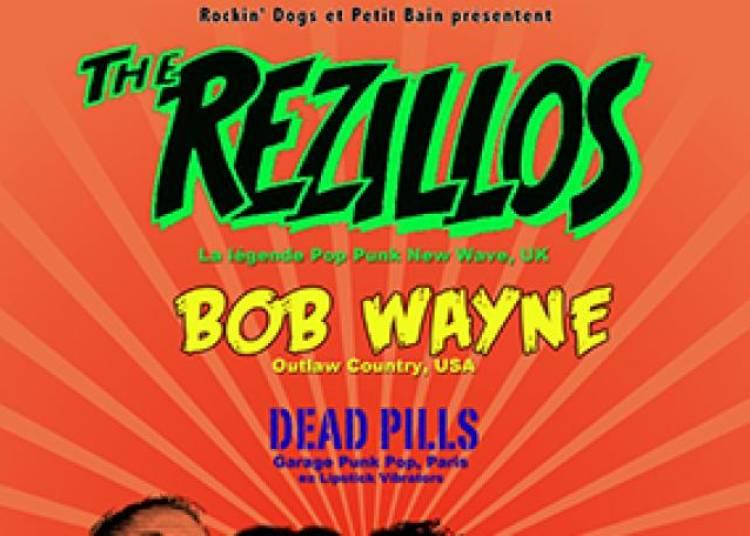 The Rezillos + Bob Wayne � Paris 13�me