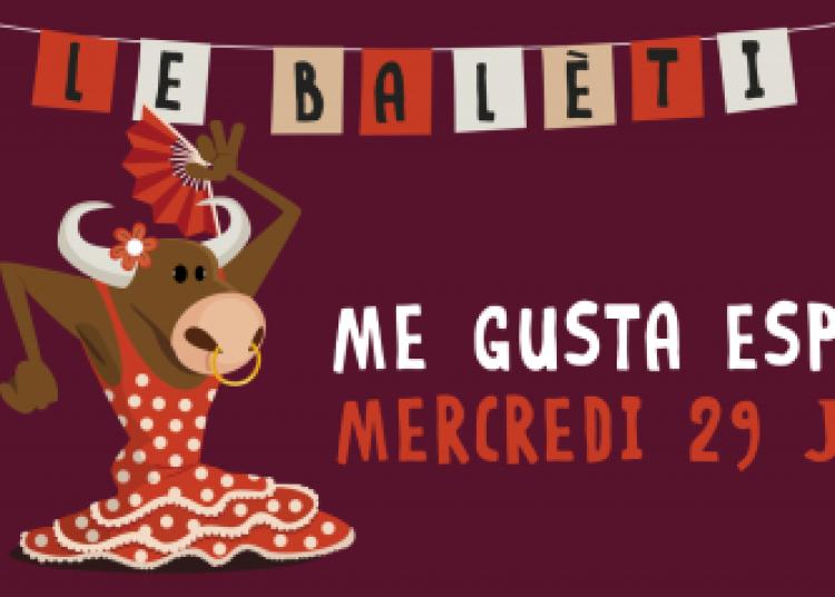 Bal�ti : Sevillanas Y Rumbas � Paris 7�me