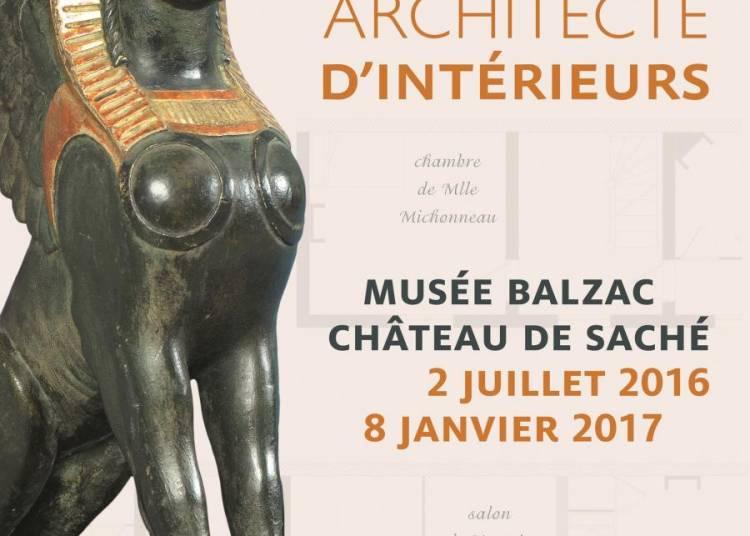 Balzac, architecte d'int�rieurs � Sache