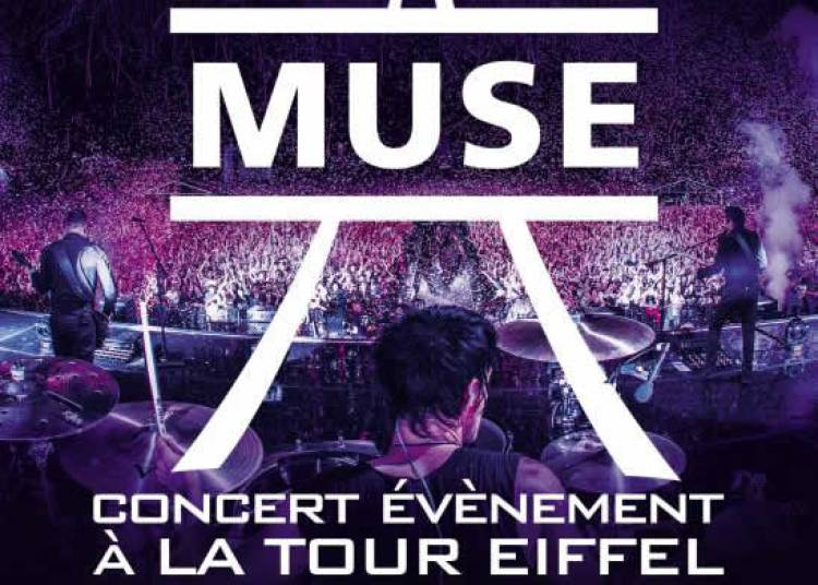 Muse � la Tour Eiffel � Paris 7�me