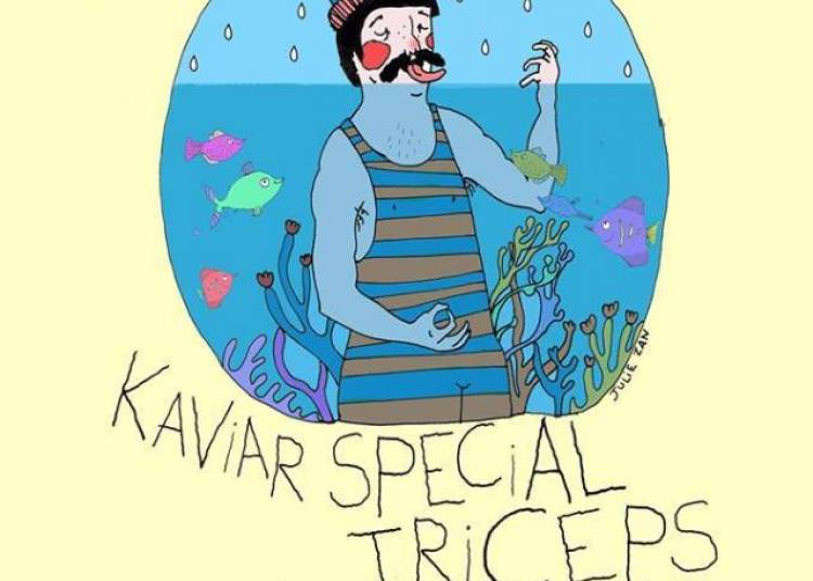 Psychotic Reaction #23: Kaviar Special, Triceps, 39th & The Nortons � Paris 12�me