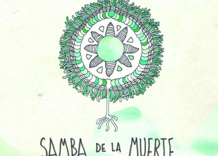 Samba De La Muerte � Montpellier