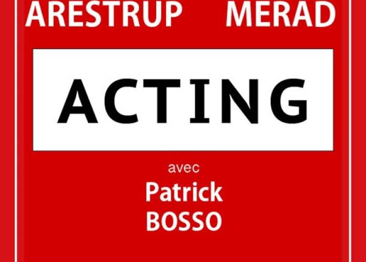 Acting � Paris 2�me