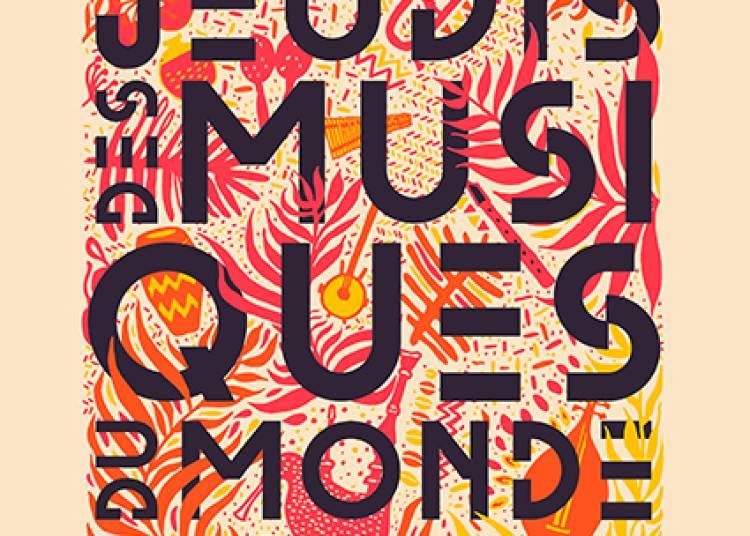 Les Jeudis des Musiques du Monde 2016