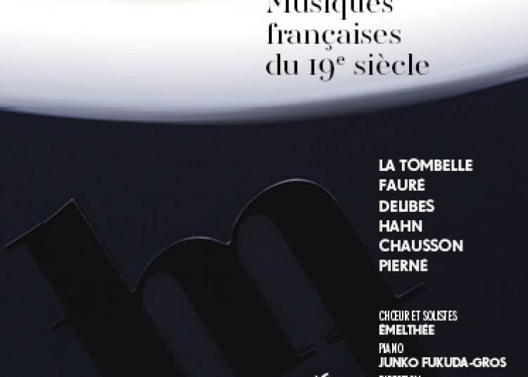 De l'ombre � la lumi�re - Musiques fran�aises du 19�me si�cle � Lyon