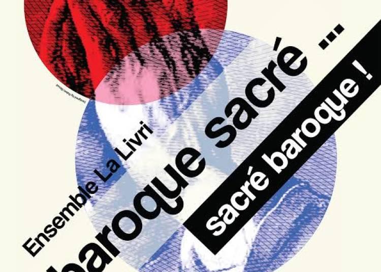 Baroque sacr�...sacr� baroque ! � Paris 15�me