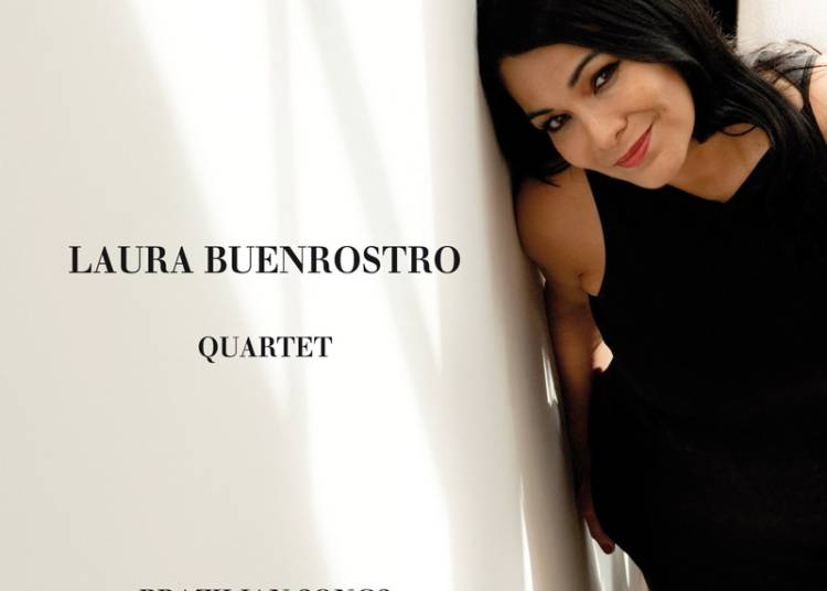 Laura Buenrostro Quartet Soir�e Br�sil : Brazilian Songs � Paris 4�me