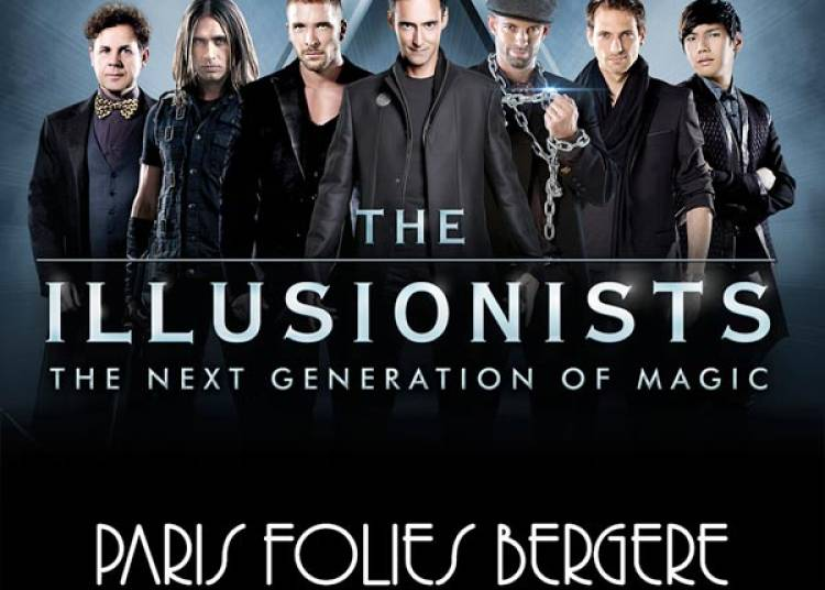 The Illusionists � Paris 9�me