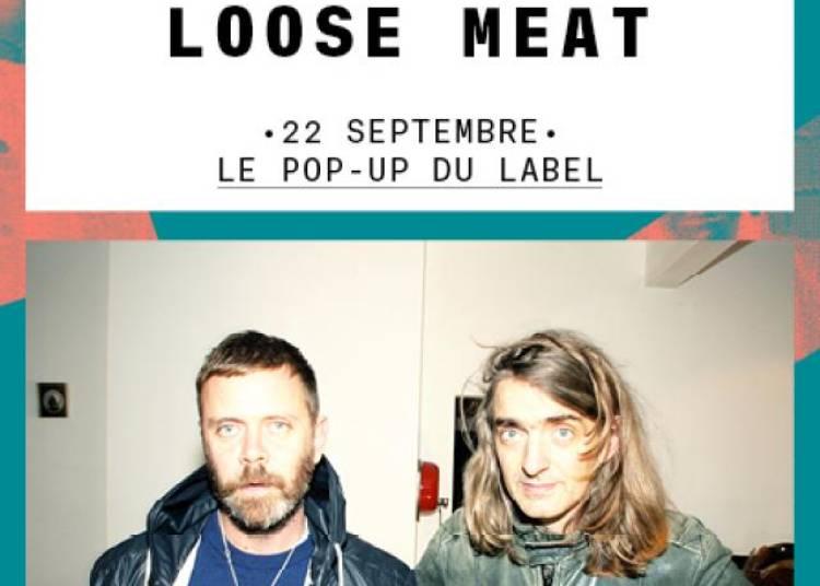 Loose Meat � Paris 12�me