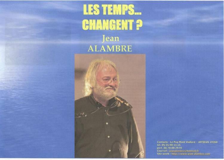 Veill�e-spectacle, Les Temps... Changent ? � Madranges