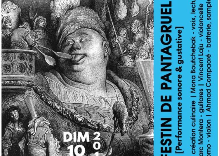 Le Festin de Pantagruel � Marseille