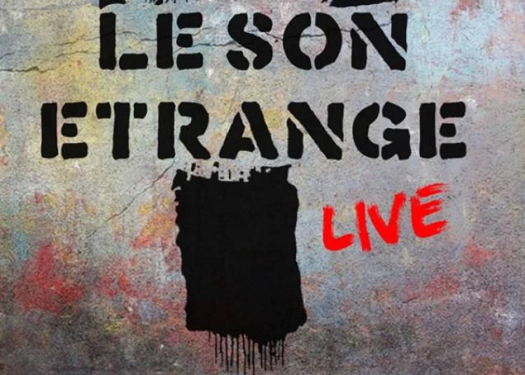 Le Son Etrange � Lyon