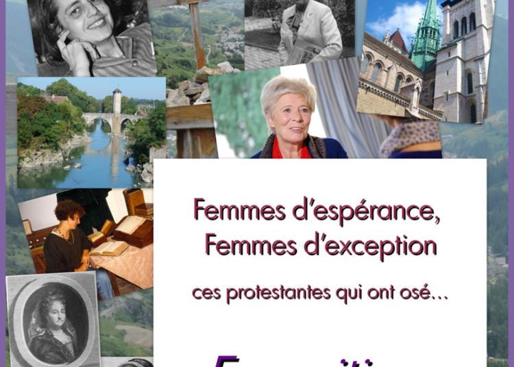 Femmes d'esp�rance, Femmes d'exception, Ces protestantes qui ont os� � Orl�ans