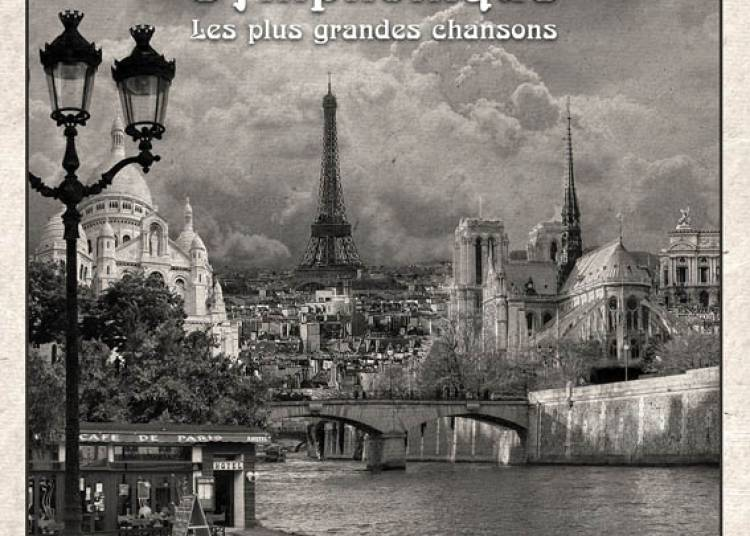 France Symphonique, les plus grandes chansons � Marly