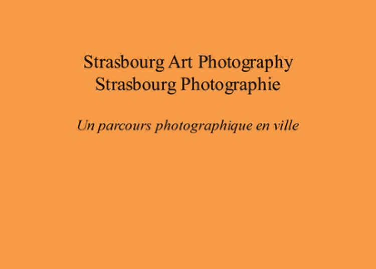 Un parcours photographique en ville à Strasbourg