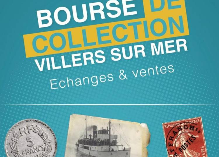 8�me bourse toutes collections � Villers sur Mer