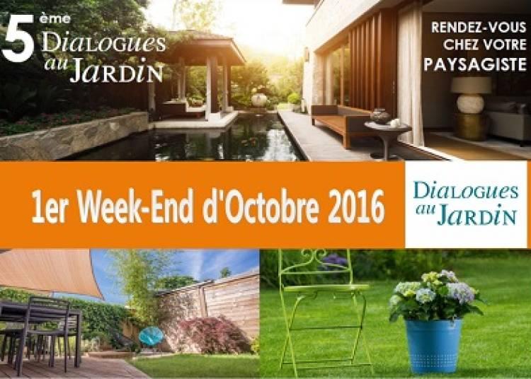 Dialogues Au Jardin 2016 / Portes Ouvertes Chez Jean Pierre Puyau Paysagiste � Cabanac et Villagrains