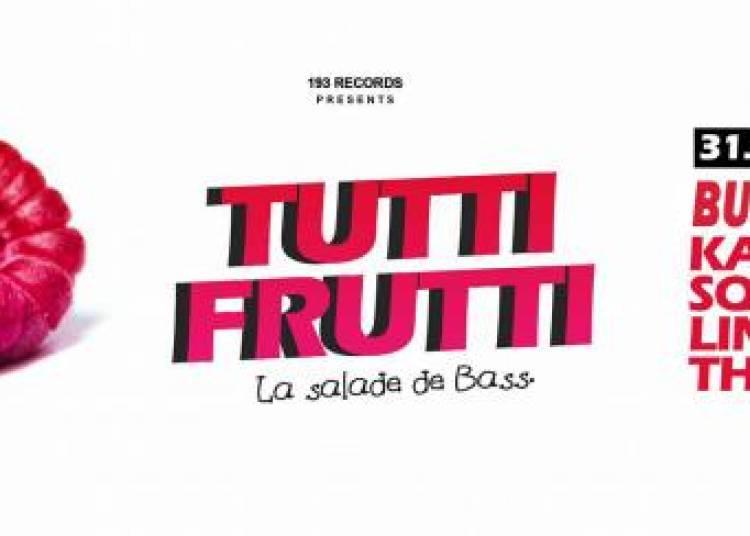 Tutti Frutti, 193 Records et Bukez Finezt & Kadaver � Paris 13�me
