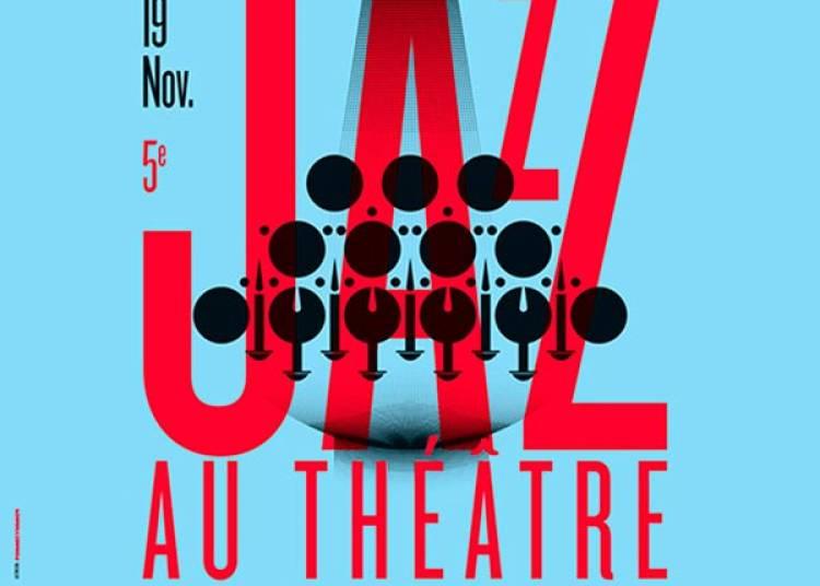 Festival Jazz Au Theatre 2016