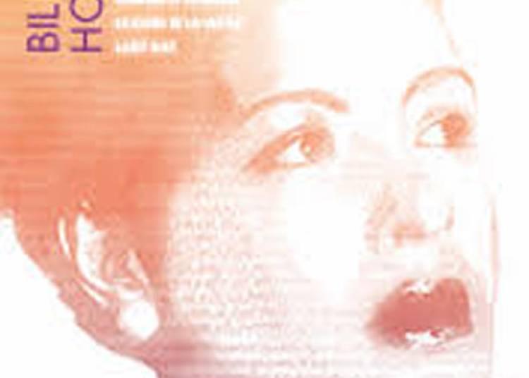 Billie Holiday - Sunny Side � Paris 11�me