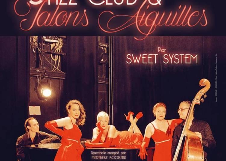 Jazz Club & Talons Aiguilles � Paris 2�me