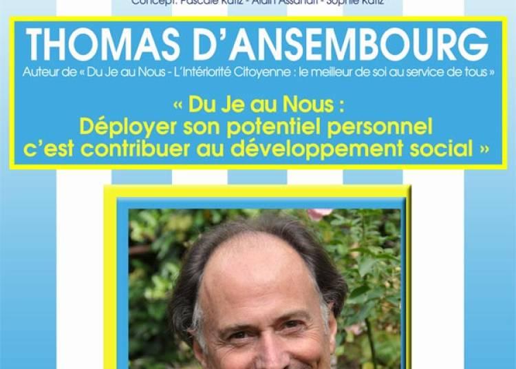 Temoignage Thomas D'ansembourg à Lyon